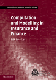 Computation and Modelling in Insurance and Finance by Erik