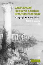 Landscape and Ideology in American Renaissance Literature