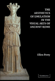 The Aesthetics of Emulation in the Visual Arts of Ancient Rome
