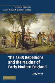 The 1549 Rebellions and the Making of Early Modern England