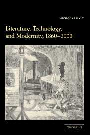 Literature, Technology, and Modernity, 1860–2000