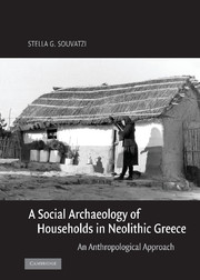 A Social Archaeology of Households in Neolithic Greece
