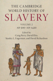 The Cambridge World History of Slavery