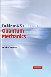 Problems and Solutions in Quantum Mechanics