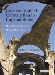Concrete Vaulted Construction in Imperial Rome