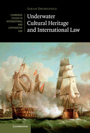 Underwater Cultural Heritage and International Law