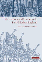Martyrdom and Literature in Early Modern England
