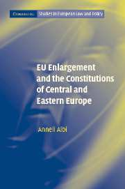 EU Enlargement and the Constitutions of Central and Eastern Europe