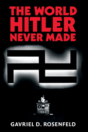 The World Hitler Never Made