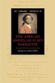 The Cambridge Companion to the African American Slave Narrative