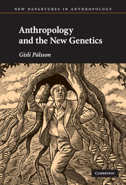 Anthropology and the New Genetics