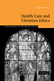 Health Care and Christian Ethics