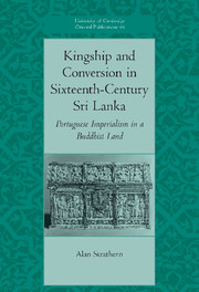 Kingship and Conversion in Sixteenth-Century Sri Lanka