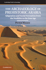 The Archaeology of Prehistoric Arabia