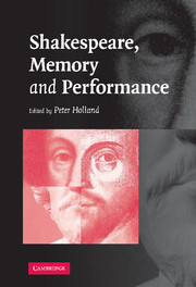 Shakespeare, Memory and Performance