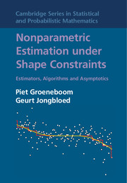 Nonparametric Estimation under Shape Constraints