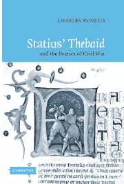 Statius' Thebaid and the Poetics of Civil War