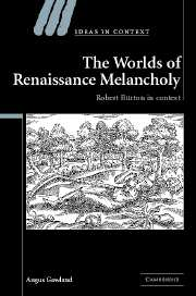 The Worlds of Renaissance Melancholy