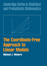The Coordinate-Free Approach to Linear Models