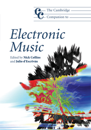 The Cambridge Companion to Electronic Music