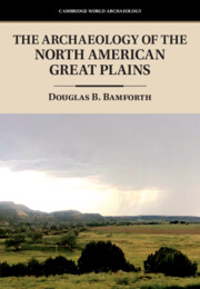 The Archaeology of the North American Great Plains