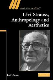 Levi-Strauss, Anthropology, and Aesthetics