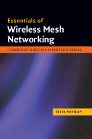 Essentials of Wireless Mesh Networking