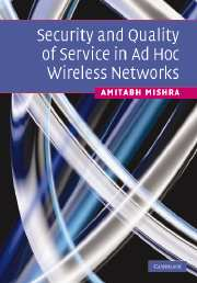 Security and Quality of Service in Ad Hoc Wireless Networks