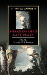 The Cambridge Companion to Shakespeare's Last Plays