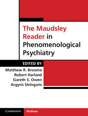 The Maudsley Reader in Phenomenological Psychiatry