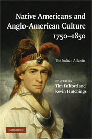 Native Americans and Anglo-American Culture, 1750–1850