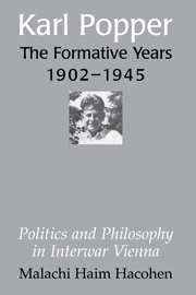 Karl Popper - The Formative Years, 1902–1945