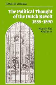 The Political Thought of the Dutch Revolt 1555–1590