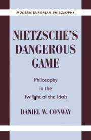 Nietzsche's Dangerous Game