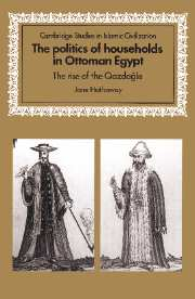The Politics of Households in Ottoman Egypt