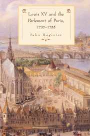 Louis XV and the Parlement of Paris, 1737–55