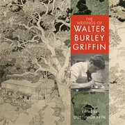 The Writings of Walter Burley Griffin