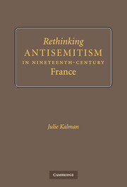 Rethinking Antisemitism in Nineteenth-Century France