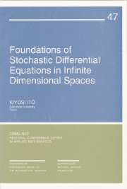 Foundations of Stochastic Differential Equations in Infinite Dimensional Spaces