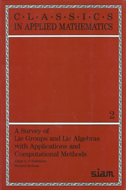 A Survey of Lie Groups and Lie Algebra with Applications and Computational Methods