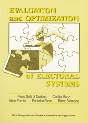 Evaluation and Optimization of Electoral Systems