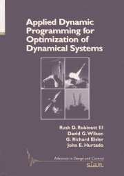 Applied Dynamics Programming for Optimization of Dynamical Systems