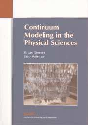Continuum Modeling in the Physical Sciences