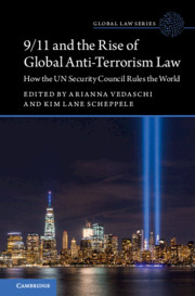 9/11 and the Rise of Global Anti-Terrorism Law