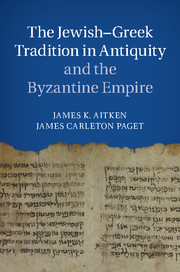 The Jewish-Greek Tradition in Antiquity and the Byzantine Empire