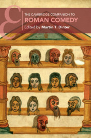 The Cambridge Companion to Roman Comedy
