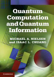 Quantum Computation and Quantum Information by Michael A