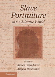 Slave Portraiture in the Atlantic World