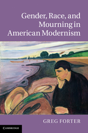Gender, Race, and Mourning in American Modernism
