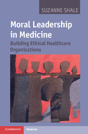 Moral Leadership in Medicine